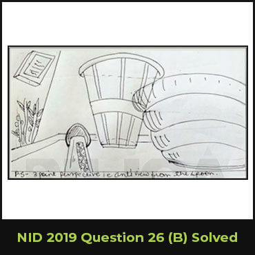 NID 2019 Question 26(B) Solved